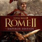 Total War Rome 2 Emperor Edition Steam CD KEY